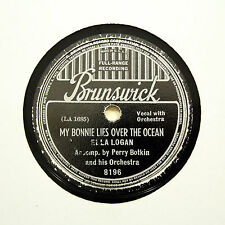 "ELLA LOGAN ""My Bonnie Lies Over The Ocean"" BRUNSWICK 8196 [78 RPM]"