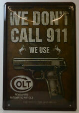 Pistol-we dont call 911-we use COLT-TARGHETTA in Lamiera 30 x 20 cm (bs568)