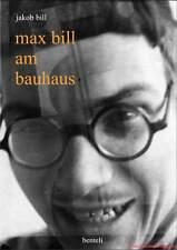 Libro specializzato Max Bill al Bauhaus, fantastico, desse design LIBRO, NUOVO, invece di 29,80 €