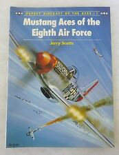 OSPREY AIRCRAFT of the ACES BOOK #1 MUSTANG ACES of the 8th AIR FORCE WW2