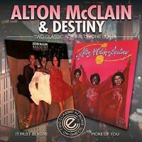 ALTON McCLAIN & DESTINY It Must Be Love / More Of You NEW & SEALED 70s SOUL CD