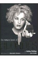Vogue Buch Blondinen von Phillips, Kathy""