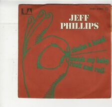 French SP Jeff Phillips Shake a hand - Watch my baby rock'n'roll  1974 Near MINT