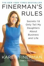Finerman's Rules: Secrets I'd Only Tell My Daughters About Business and Life Fin
