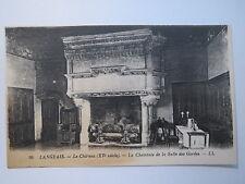 Langeais - Le Château - La Cheminée de la Salle des Gardes / AK
