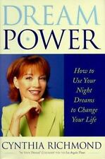 Dream Power How to Use Your Night Dreams to Change Your Life by Cynthia Richmond