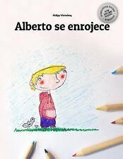 Alberto Se Enrojece : Un Libro para Colorear by Philipp Winterberg (2014,...