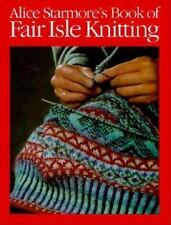Alice Starmore's Book of Fair Isle Knitting, Starmore, Alice