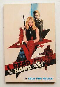 The Dead Hand Vol. 1 Cold War Relics Image Graphic Novel Comic Book