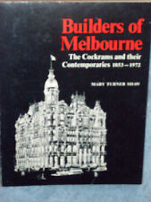 BUILDERS OF MELBOURNE - THE COCKRAMS AND THEIR CONTEMPORARIES 1853 - 1972