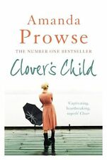 Clover's Child (No Greater Love), Prowse, Amanda, Very Good Book