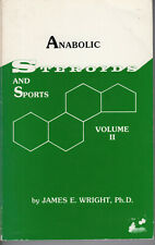 """BOOK """"Anabolic Steroids And Sports Volume II"""" James E. Wright ISBN 0-9609306-0-4"""