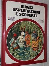 VIAGGI ESPLORAZIONI E SCOPERTE Piero Pieroni Mondadori 1977 Colombi Renna libro