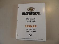 1999 Atelier Manuel Evinrude Hors-bord 90 115 150 175 FFI WERKSTATTBUCH