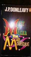 Meet My Maker the Mad Molecule by J P Donleavy Penguin 1970 01400219x