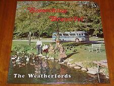 THE WEATHERFORDS (WEATHERFORD QUARTET)  SOMETHING BEAUTIFUL - RARE SEALED LP ! !