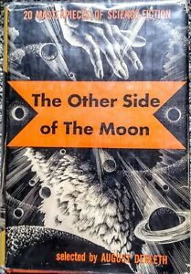 The Other Side of the Moon 20 Masterpieces of Science Fiction by August Derleth