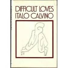 Difficult Loves - Hardcover By Italo Calvino - GOOD