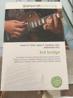 3rd bridge von Agnes F. Vandome, Frederic P. Miller und John McBrewster Neu&OVP