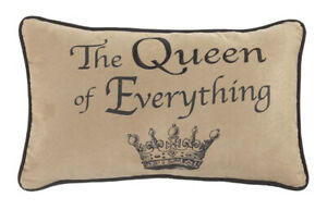 The Queen of Everything Pillow