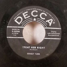 """Ernest Tubb Treat Her Right / Loving you my Weakness 7"""" 45 Decca country VG"""
