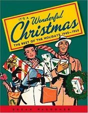 It's a Wonderful Christmas: The Best of the Holidays 1940-1965-ExLibrary