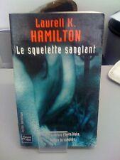 Laurell K. Hamilton - Le squelette sanglant/Anita Blake - Fleuve Noir