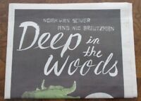 Deep in the Woods by Noah Van Sciver Newsprint Tabloid Small Press Comic