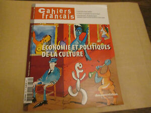 """cahier francais 382 """"  economie et politique de la culture  """"."""
