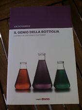 SCHWARCZ JOE - IL GENIO DELLA BOTTIGLIA - Ediz. G&Jahr/Mondadori 2010 NUOVO