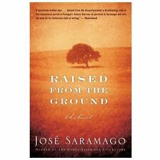 Raised from the Ground by José Saramago (2013, Paperback)