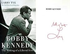 Larry Tye~SIGNED~Bobby Kennedy: The Making of a Liberal Icon~1st/1st + Photos!!