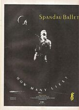 SPANDAU BALLET How Many Lies UK magazine ADVERT / mini Poster 11x8 inches