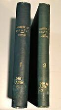 1836 Two Volume Set  HISTORY OF BRAZIL John Armitage VERY RARE 1st EDITION Books