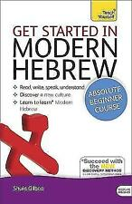 Get Started in Modern Hebrew Absolute Beginner Course: (Book and audio support) by Shula Gilboa (Mixed media product, 2013)