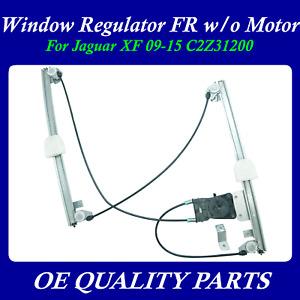 Upgrade Window Regulator Front Right W/O Motor For Jaguar XF 09-15 C2Z31200