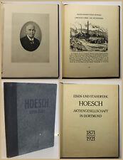 Eisen- und Stahlwerk Hoesch 1871-1921 Aktiengesellschaft um 1925 Geschichte sf