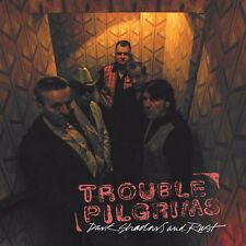 Trouble Pilgrims - Dark Shadows And Rust (CDWIKD 339)