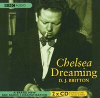 Chelsea Dreaming: A Play About Dylan Thomas by D.J. Britton CD ( Audiobook )