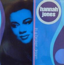 "HANNAH JONES - In A Broken Dream ~ 7"" Single PS"