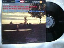 Columbia MS 6OO1 Respighi 'The Fountains/Pines of Rome' Ormandy & PO 6 EyE. NM