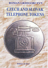 """Czech and Slovak Telephone Tokens"" - 2014 - telephone tokens catalogue"