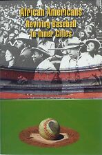 African Americans Reviving Baseball in Inner Cities (2008, Paperback)