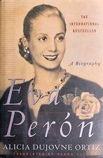 Eva Peron : A Biography, Alicia Dujovne Ortiz, St. Martin's 1996 1st Edition