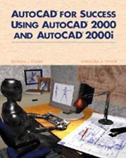 AutoCAD for Success Using AutoCAD 2000 and AutoCAD 2000i