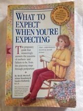 What to Expect When You're Expecting by Arlene Eisenberg and Heidi Eisenberg...