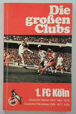 Die großen Clubs 1. FC Köln
