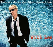 WILL LEE - LOVE,GRATITUDE AND OTHER DISTRACTIONS  CD Neuf