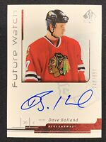 2006-07 UD SP AUTHENTIC DAVE BOLLAND ROOKIE FUTURE WATCH AUTO #ed 748/999