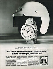 PUBLICITE ADVERTISING 035  1971  TISSOT  montre SIDERAL FIBERGLASS AUTOMOBILE CL